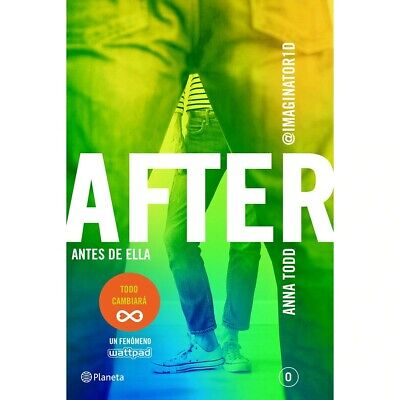 After Antes de ella (Serie After 0) Anna Todd OFERTA  40% eBooK/PDF