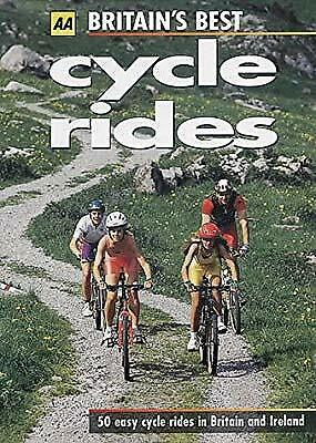 Britains Best Cycle Rides : 50 Easy Cycle Rides in Britain and Ireland (AA Lifes