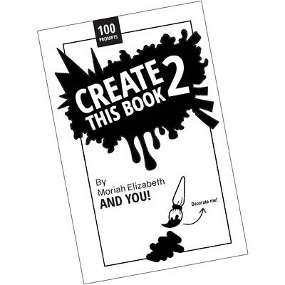 Create This Book 2 Moriah Elizabeth 9780692168721 Paperback BRAND NEW