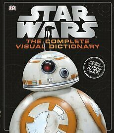 Star wars complete visual dictionary [wigig 2016], , Used; Good Book