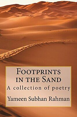 Footprints in the Sand: A collection of poetry by Rahman, Yameen Subhan Book The