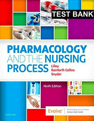 Pharmacology and the Nursing Process E-Book 9th Ed.