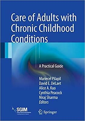 [PDF] Care of Adults with Chronic Childhood Conditions A Practical Guide 1st ...