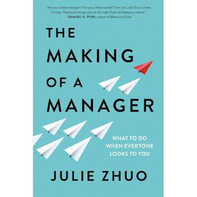 The Making of a Manager What to Do When Everyone Looks to You 🔥2019 E-B∅∅K🔥