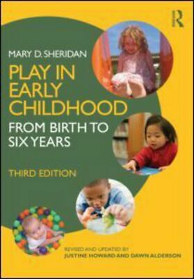 Play in early childhood: from birth to six years by Mary Sheridan (Paperback)