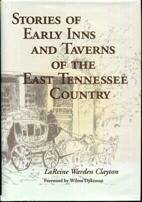 Stories of Early Inns and Taverns of the East Tennessee country