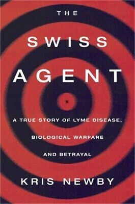 Bitten: The Secret History of Lyme Disease and Biological Weapons (Hardback or C