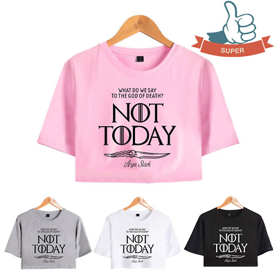 Not Today Belly Exposed T-Shirt for Arya Stark 4 Colors for GAME OF THRONES