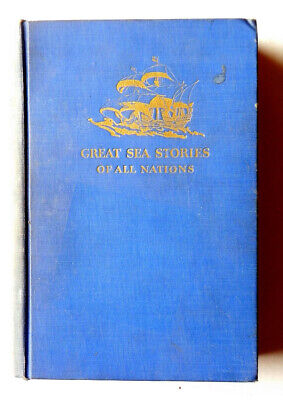 Great Sea Stories of All Nations CONRAD MELVILLE HUGO POE WELLS DUMAS DICKENS