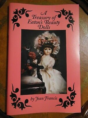 A Treasury Of Eaton's Beauty Dolls By Jean Francis Catalogue Pricing Reference