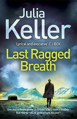 Last Ragged Breath (bell Elkins, Book 4): A thrilling murder mystery by Julia Ke