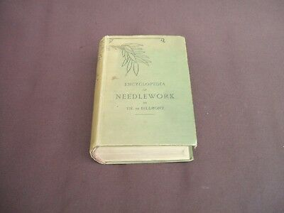 """Old """"Encyclopedia of Needlework""""by Therese de Dillmont Hard Back Book"""