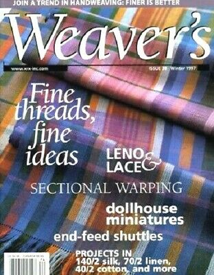 Weaver's magazine 38: SECTIONAL WARPING, leno & lace, dollhouse miniatures +more