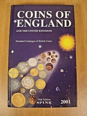 Coins of England and the United Kingdom 36th edition spink 2001