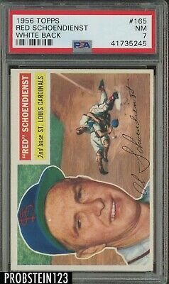 1956 Topps #165 Red Schoendienst St. Louis Cardinals White Back PSA 7 NM