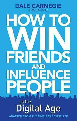How to Win Friends and Influence People in the Digital Age by Dale Carnegie (Eng