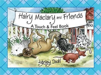 Hairy Maclary and Friends: A Touch & Feel Book by Lynley Dodd (English) Board Bo