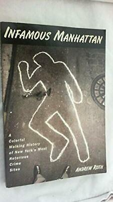 Infamous Manhattan: Colorful Walking Tour of New York's Most Notorious Crime S,