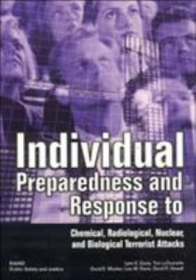 Individual Preparedness Response to Chemical, Radiological, Nuclear, and Biolog