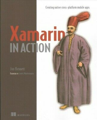 Xamarin in Action : Creating Native Cross-Platform Mobile Apps, Paperback by ...