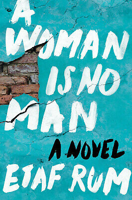 A Woman Is No Man: A Novel by Etaf Rum (eBooks, 2019)