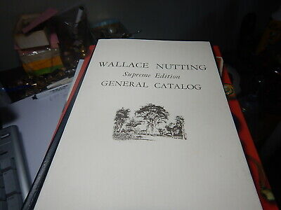 Antique reference book, Wallace Nutting Supreme Edition General Catalog