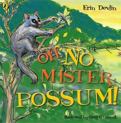 Oh, No Mister Possum! by Erin Devlin Paperback Book Free Shipping!