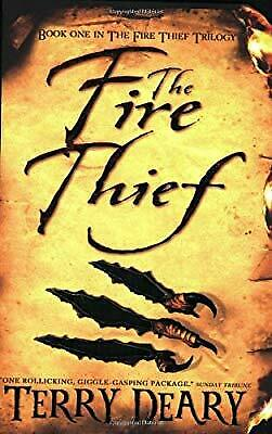 The Fire Thief (Fire Thief Trilogy), Terry Deary, Used; Good Book