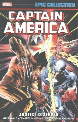 Captain America Epic Collection 13 : Justice Is Served, Paperback by Gruenwal...