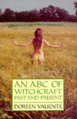 An ABC of Witchcraft Past and Present, Valiente, Doreen