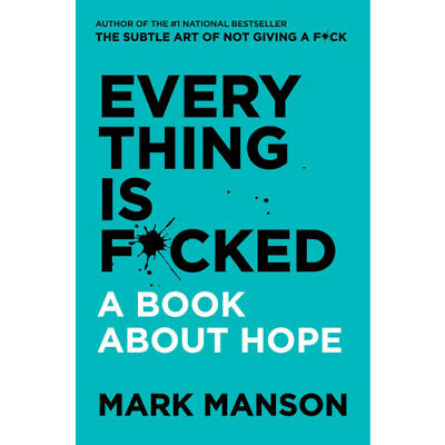 Everything Is F*cked: A Book About Hope 🔥2019 E-B∅∅K🔥