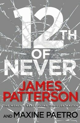 12th of Never - James Patterson - 9780099574262