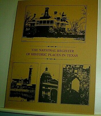 THE NATIONAL REGISTER OF HISTORIC PLACES IN TEXAS 1981 Book HISTORY Architecture