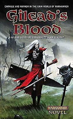 Gileads Blood (Warhammer Novel), Dan Abnett & Nik Vincent, Used; Good Book