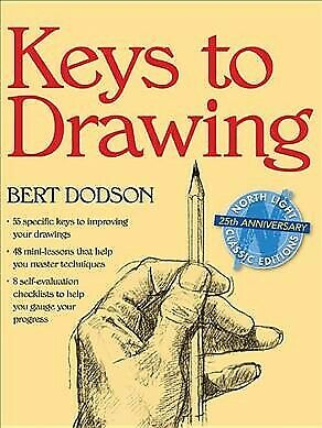 Keys to Drawing, Paperback by Dodson, Bert, Brand New, Free P&P in the UK