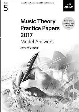 Music Theory Practice Papers 2017 Model Answers, Abrsm Grade 5, Brand New, Fr...