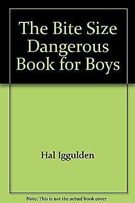 The Bite Size Dangerous Book for Boys, Hal Iggulden, Used; Good Book