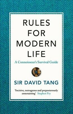 Rules for Modern Life, Hardcover by Tang, David, Sir, Brand New, Free P&P in ...