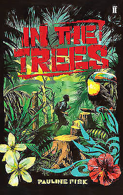 (Good)-In the Trees (Paperback)-Fisk, Pauline-0571236200