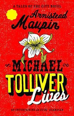 Michael Tolliver Lives (Tales of the City) by Armistead Maupin, NEW Book, FREE &
