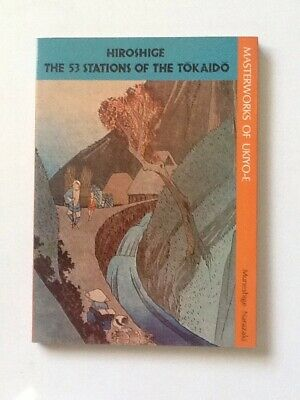 HIROSHIGE The Fifty-Three Stations of the Tokaido by Muneshige Nara UKIYO-E 1982