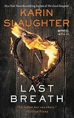 Last Breath, Paperback by Slaughter, Karin, ISBN 0062792369, ISBN-13 97800627...