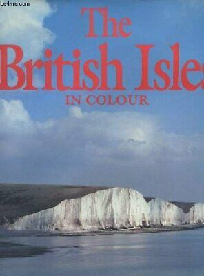 The British Isles in Colour, Turner, Gordon, Used; Good Book
