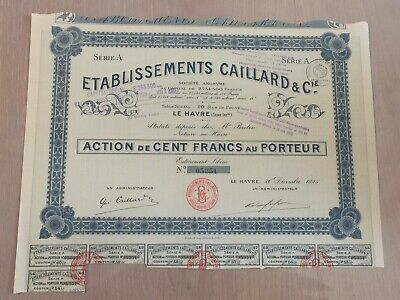 Etablissements Caillard, action de 100 francs, obligations, vieux papiers