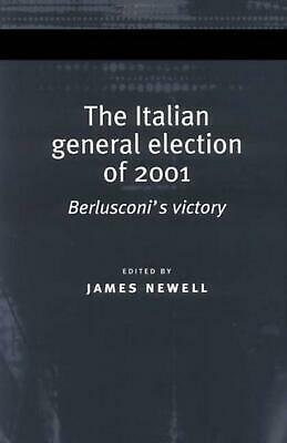 The Italian General Election of 2001: Berlusconi's Victory (English) Hardcover B