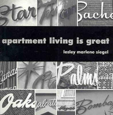Apartment Living is Great by Lesley Marlene Siegel (English) Paperback Book Free