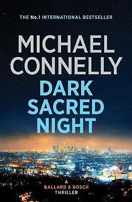Dark Sacred Night: A Ballard and Bosch Novel by Michael Connelly Paperback Book