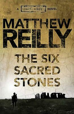 The Six Sacred Stones: A Jack West Jr Novel 2 by Matthew Reilly Paperback Book F