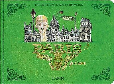 Paris, Je T'aime : The Sketching Lover's Companion, Hardcover by Lapin, Like ...