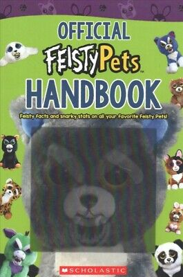 Official Feisty Pets Handbook, Paperback by Scholastic Inc. (COR), Like New U...